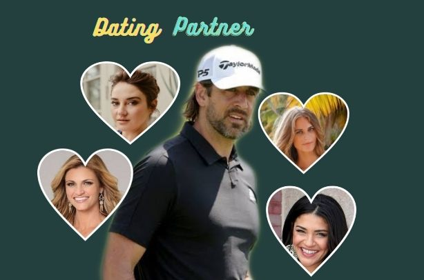 Who is Aaron Rodgers Dating? Girlfriends, Fiance & Wife